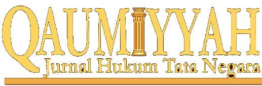 Qaumiyyah: Jurnal Hukum Tata Negara